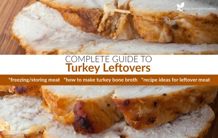 Complete Guide To Turkey Leftovers :: How To Freeze/Store The Meat, Make Turkey Bone Broth & Lots of Great Recipe Ideas!