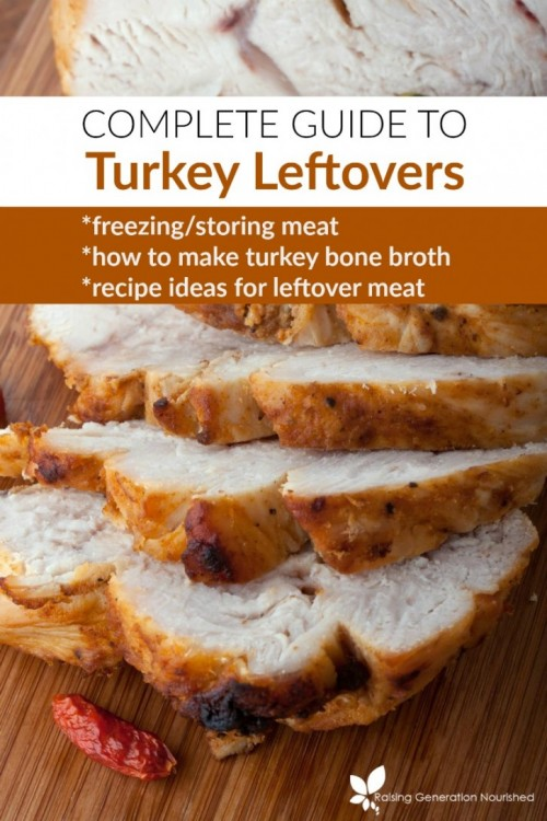 Complete Guide To Turkey Leftovers :: How To Freeze/Store The Meat, Make Turkey Bone Broth & Lots of Great Recipe Ideas! //DeliciousObsessions.com