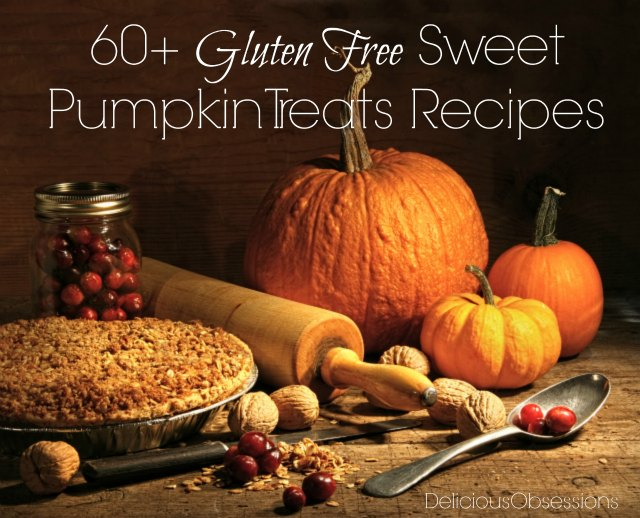 60+ Gluten Free Sweet Pumpkin Treats Recipes