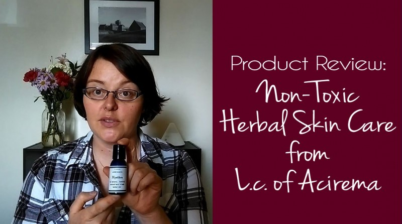 L.c. of Acirema Non-Toxic Herbal Skin Care Review