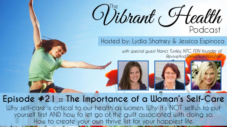 The VH Podcast, Episode 21: The Importance of a Woman's Self-Care
