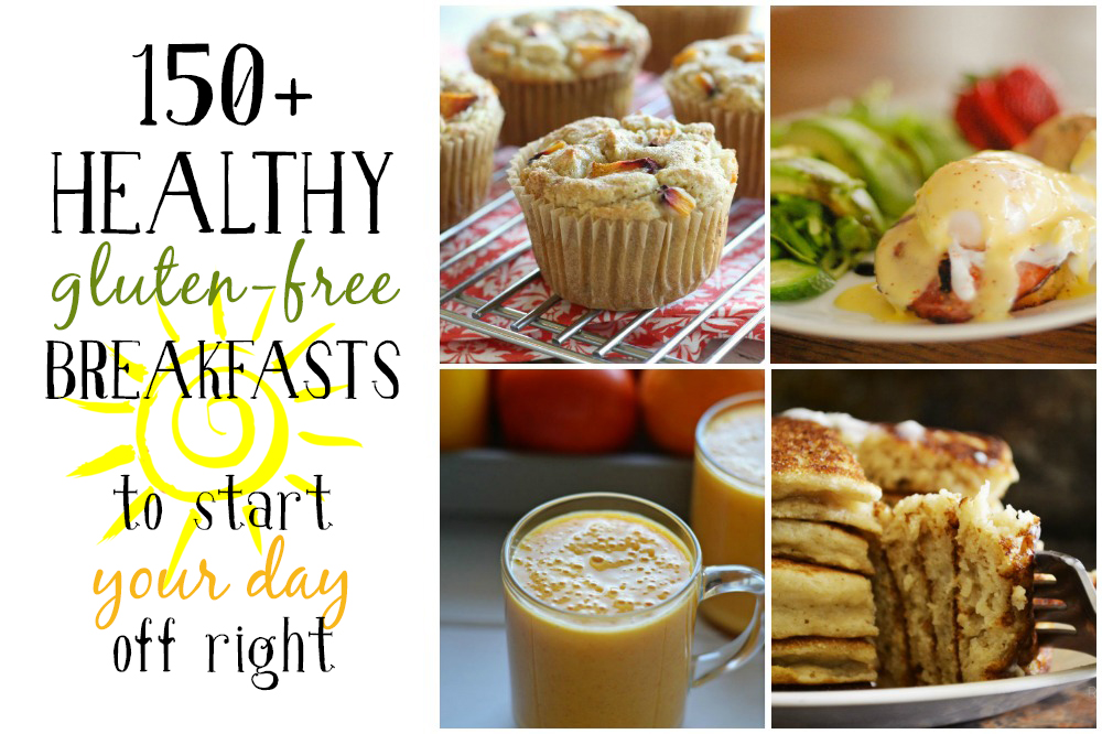 150+ Healthy Gluten-Free Breakfasts to Start Your Day Off Right // deliciousobsessions.com