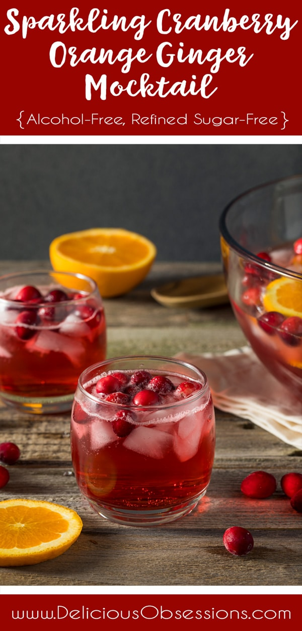 Sparkling Cranberry Orange Ginger Mocktail :: Refined Sugar-Free, Alcohol-Free // deliciousobsessions.com