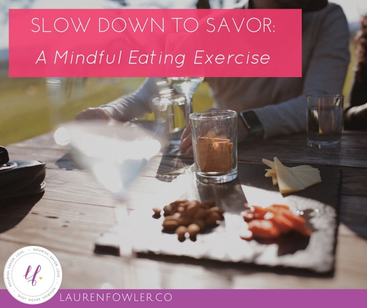 Slow Down to Savor: A Mindful Eating Exercise