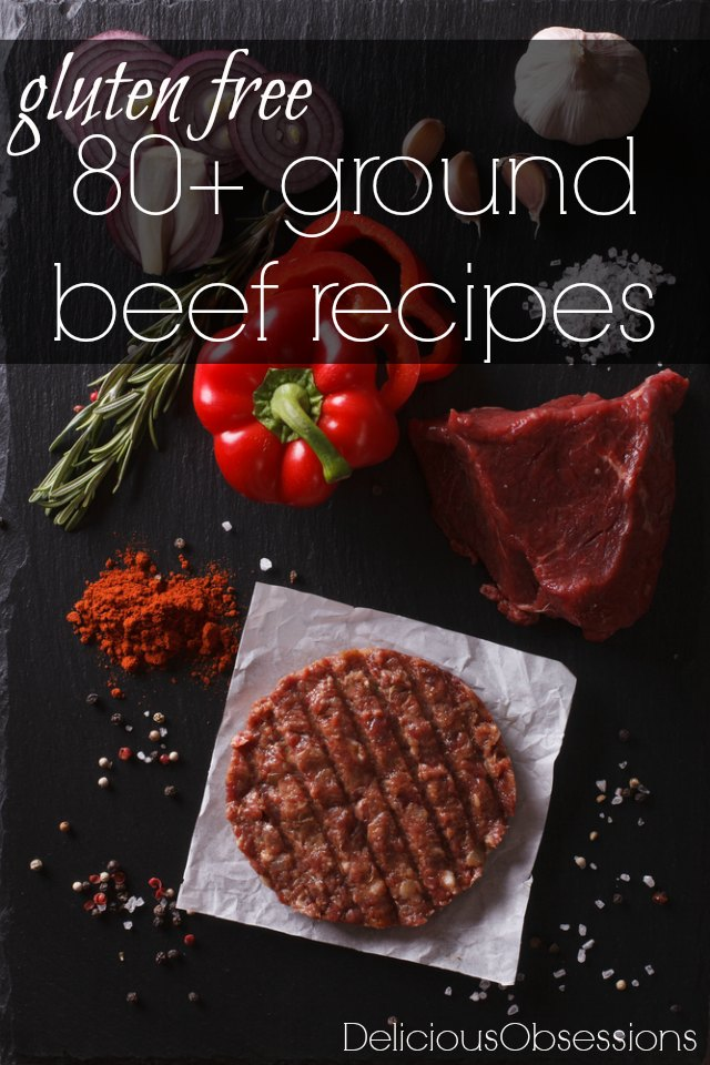 80+ gluten free ground beef recipes