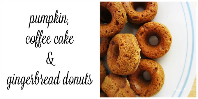 Pumpkin, Coffee Cake & Gingerbread Donuts | Delicious Obsessions