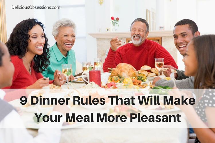 9 Dinner Rules That Will Make Your Meal More Pleasant
