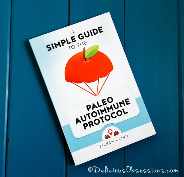 Book Review: A Simple Guide to the Paleo Autoimmune Protocol (AIP)