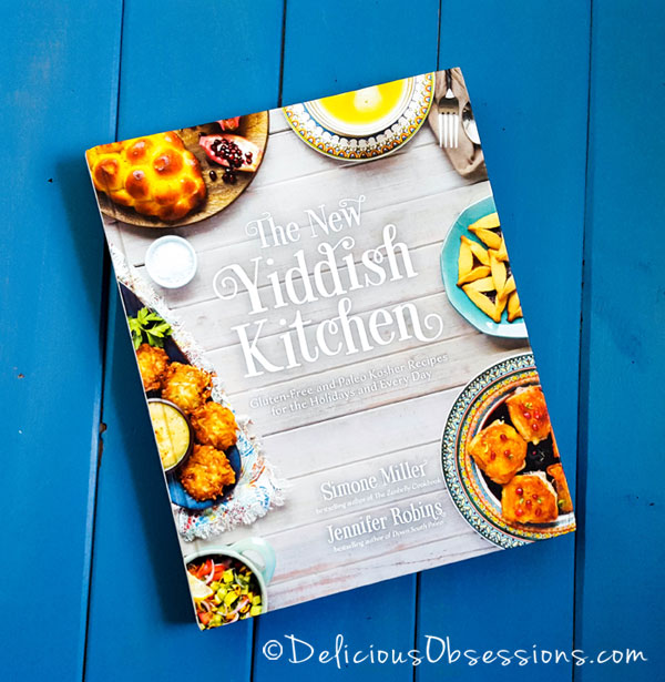Cookbook Review: The New Yiddish Kitchen (+ Exclusive Recipe!) // deliciousobsesssions.com