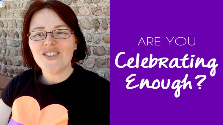 Are You Celebrating Enough? Why It's Important to Celebrate All Wins, No Matter How Big or Small