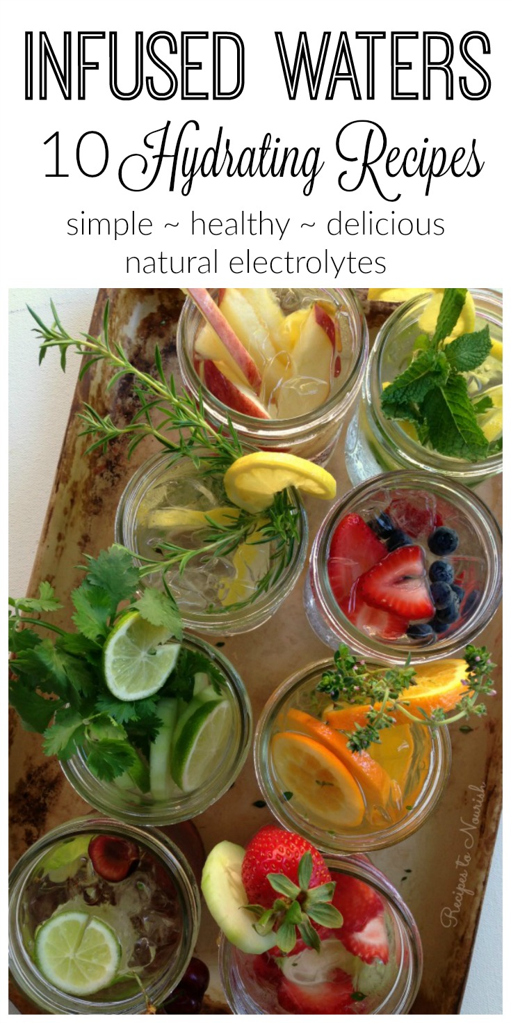 10 Hydrating Infused Waters Recipes | Delicious Obsessions