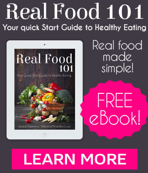 FREE Newsletter - Real Food Recipes and Natural Living Information, plus FREE eBook called Real Food 101!