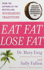 eat fat lose fat by mary enig and sally fallon