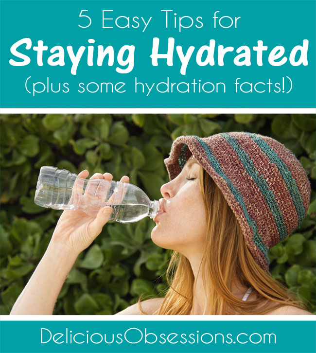 5 Easy Tips for Staying Hydrated (plus some hydration facts!)