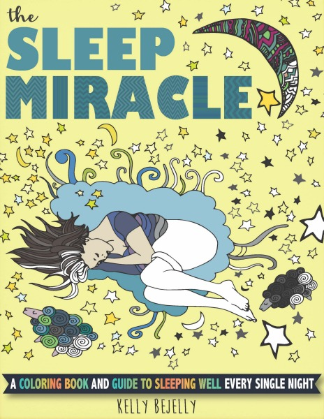 Introducing The Sleep Miracle: A Coloring eBook and Guide To Sleeping Well Every Single Night! // deliciousobsessions.com
