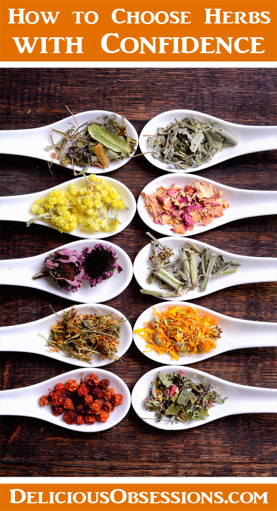 How to Choose Herbs with Confidence // deliciousobsessions.com