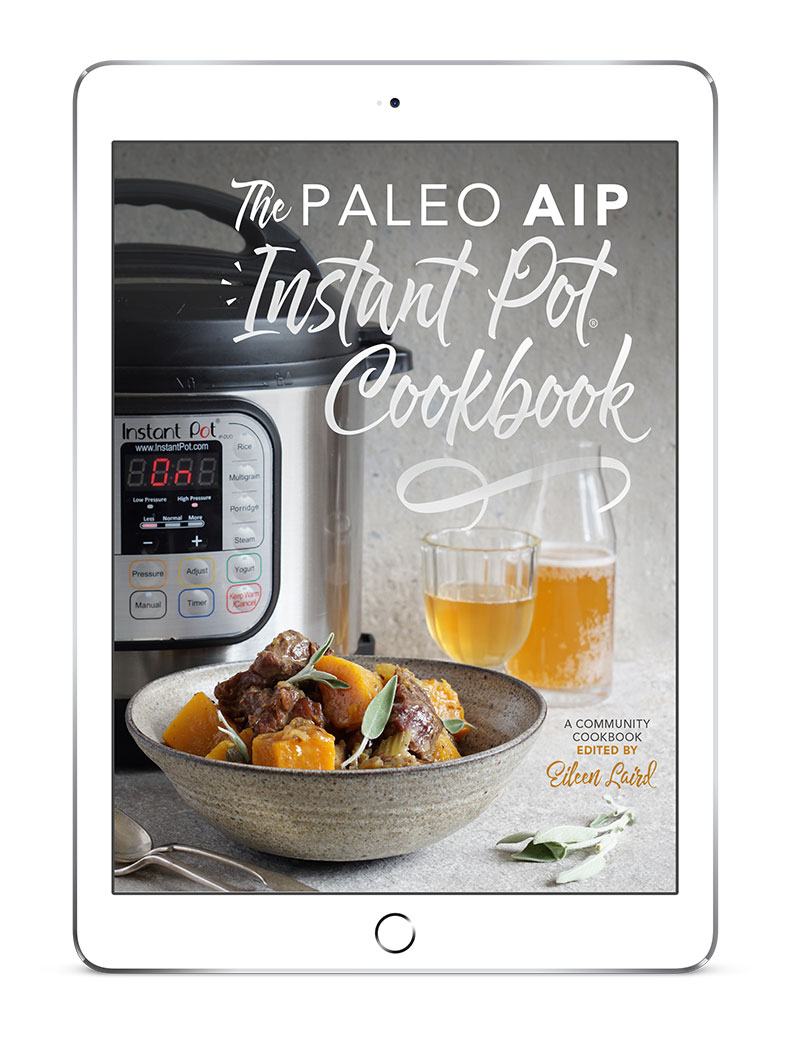 The Paleo AIP Instant Pot Cookbook // DeliciousObsessions.com