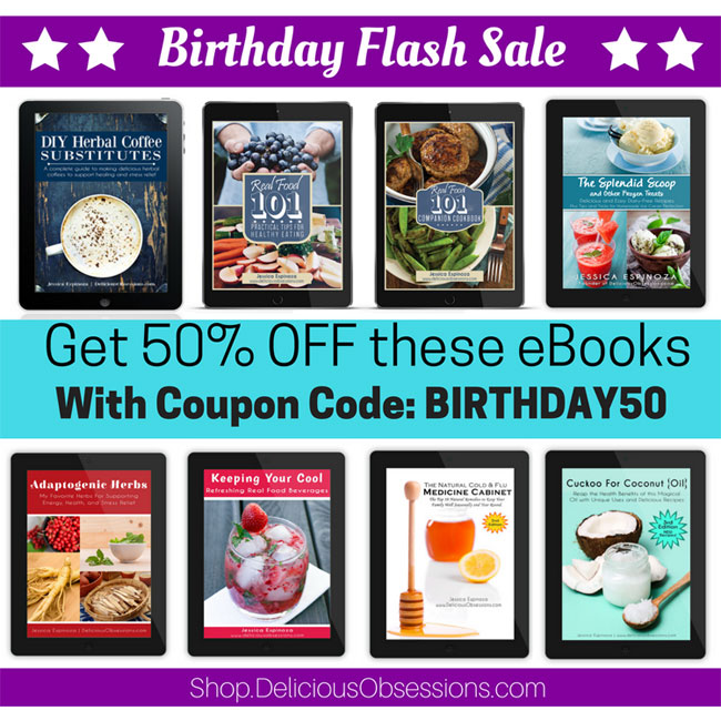 Birthday Flash Sale :: 50% OFF My eBooks // deliciousobsessions.com