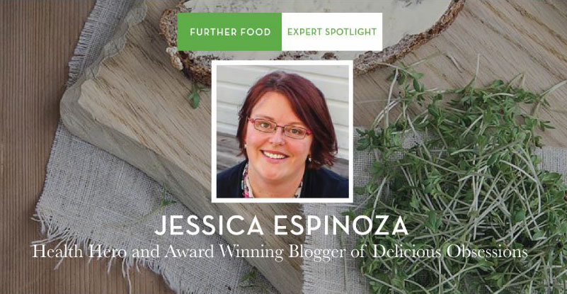 Further Food Featured Expert Spotlight // deliciousobsessions.com