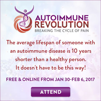 The Average Lifespan of Someone With Autoimmune Disease is 10 Years Shorter....Improve Your Life with the Autoimmune Revolution Summit