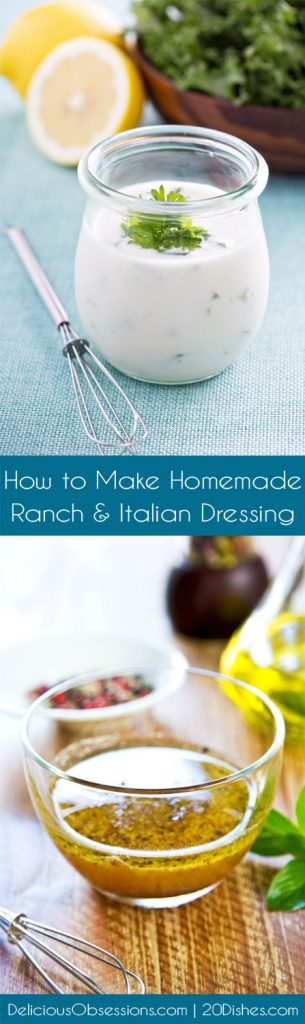 How to Make Homemade Ranch & Italian Salad Dressings :: Gluten-Free, Dairy-Free Option // deliciousobsessions.com and 20Dishes.com