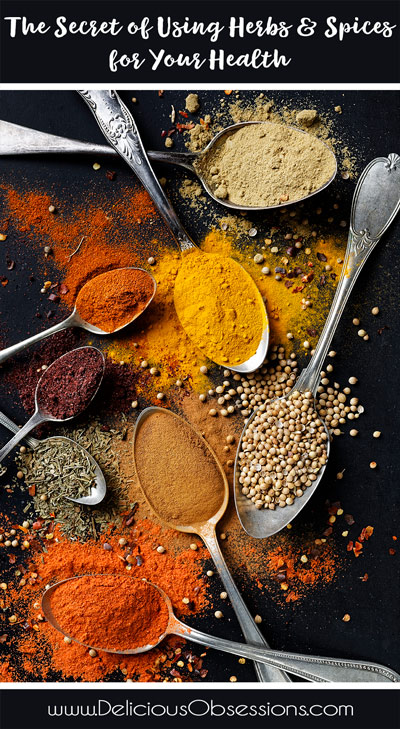 The Secret of Using Herbs and Spices for Your Health