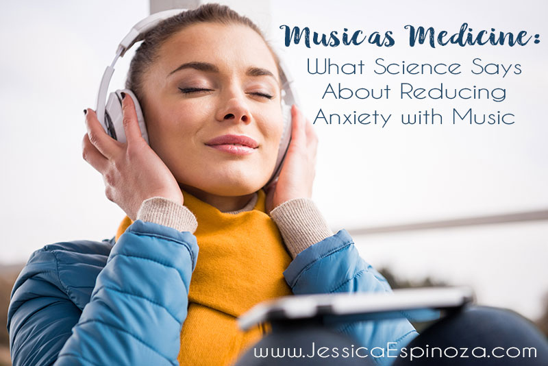 Music as Medicine: What Science Says About Reducing Anxiety with Music