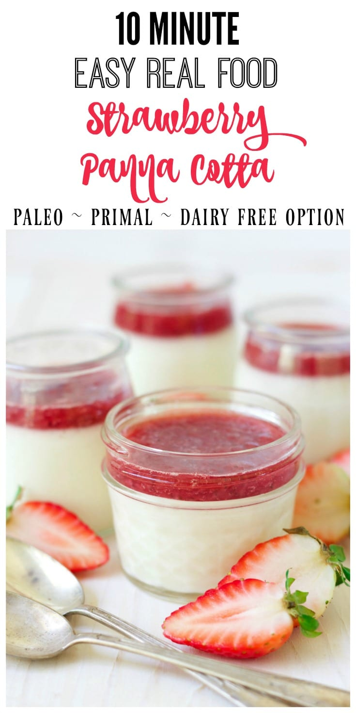 10 minute Strawberry Panna Cotta is so easy to make and it's absolutely delicious! This creamy, smooth, vanilla goodness with a naturally sweetened homemade strawberry topping is such a special treat! | deliciousobsessions.com