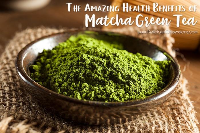The Amazing Health Benefits of Matcha Green Tea