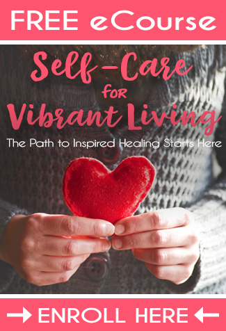 FREE 7-Day Self-Care eCourse by Nutritional Therapist and Mind Body Nutrition Coach, Jessica Espinoza