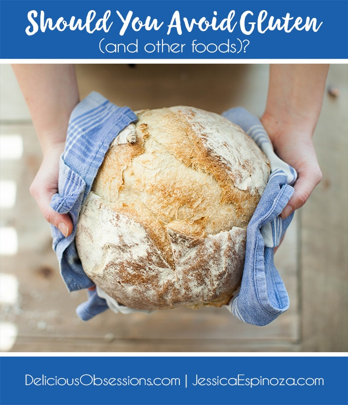 Should You Avoid Gluten (or other foods)?